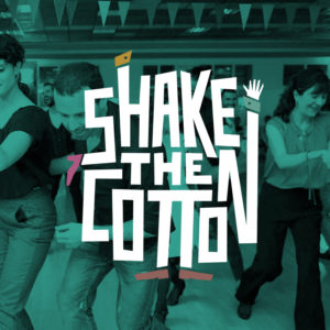 Shake The Cotton