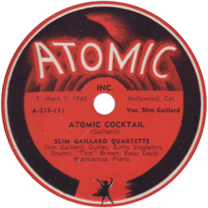 Atomic Cocktail – Slim Gaillard Quartette