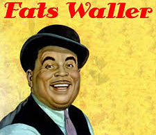 All That Meat And No Potatoes – Fats Waller